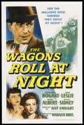 "Movie Posters:Drama, The Wagons Roll at Night (Warner Brothers, 1941). One Sheet (27"" X41""). Drama. Starring Humphrey Bogart, Sylvia Sidney, Edd..."