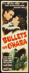 """Movie Posters:Crime, Bullets for O'Hara (Warner Brothers, 1941). Insert (14"""" X 36""""). Crime. Starring Joan Perry, Roger Pryor, Anthony Quinn, Mari..."""