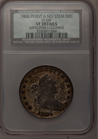1806 50C Pointed 6, No Stem--Improperly Cleaned--NCS. VF Details. O-109. NGC Census: (0/0). PCGS Population (11/217). (#...