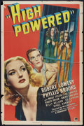 "Movie Posters:Drama, High Powered (Paramount, 1945). One Sheet (27"" X 41""). Drama.. ..."