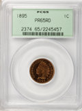 Proof Indian Cents, 1895 1C PR65 Red PCGS....