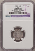 Bust Dimes: , 1825 10C --Improperly Cleaned--NGC Details. AU. JR-1. NGC Census:(4/71). PCGS Population (2/56). Mintage: 410,000. Numisme...