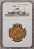 Liberty Eagles, 1856-S $10 AU55 NGC....