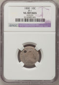 Early Dimes, 1800 10C --Holed--NGC Details. VG. JR-1. NGC Census: (2/36). PCGSPopulation (3/44). Mintage: 21,760. Numismedia Wsl. Price...