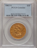 Liberty Eagles, 1862-S $10 Genuine PCGS....