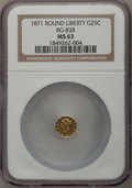 California Fractional Gold: , 1871 25C Liberty Round 25 Cents, BG-838, R.2, MS63 NGC. NGC Census:(12/8). PCGS Population (52/26). (#10699)...