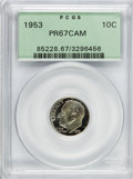 Proof Roosevelt Dimes: , 1953 10C PR67 Cameo PCGS. PCGS Population (95/7). NGC Census:(115/95). Numismedia Wsl. Price for problem free NGC/PCGS co...