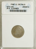 Bust Dimes: , 1814 10C Large Date--Cleaned--ANACS. FINE12 Details. JR-4. NGCCensus: (2/136). PCGS Population (3/101). Mintage: 421,500. ...