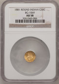 California Fractional Gold: , 1881 50C Indian Round 50 Cents, BG-1069, High R.4, AU58 NGC. NGCCensus: (1/12). PCGS Population (4/47). (#10898)...