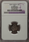 Bust Dimes: , 1834 10C Large 4--Rev Damage--NGC Details. XF. JR-4. PCGSPopulation (13/102). (#4526). From The Do...
