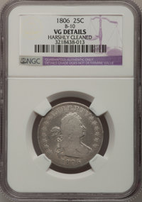 1806 25C --Harshly Cleaned--NGC Details. VG. B-10. NGC Census: (30/255). PCGS Population (49/433). Mintage: 206,124. Num...
