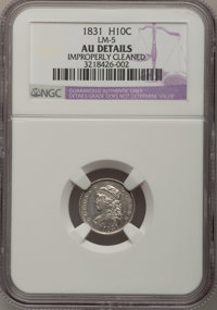 1831 H10C --Improperly Cleaned--NGC Details. AU. LM-5. NGC Census: (10/602). PCGS Population (42/542). Mintage: 1,200,00...