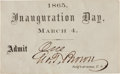Political:Inaugural (1789-present), Abraham Lincoln: 1865 Inauguration Ticket. ...