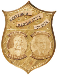 """Hayes & Wheeler: Sought After 1876-Dated """"Centennial Candidates"""" Badge"""