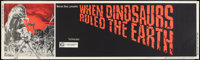 """When Dinosaurs Ruled the Earth (Warner Brothers, 1970). Banner (24"""" X 82""""). Fantasy"""