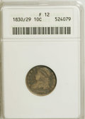 Bust Dimes: , 1830/29 10C F12 ANACS. NGC Census: (0/33). PCGS Population (0/22).Mintage: 510,000. Numismedia Wsl. Price for NGC/PCGS co...