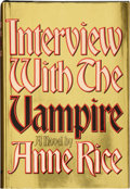 Books:First Editions, Anne Rice. Interview with the Vampire. New York: Knopf,1976. First edition. Publisher's quarter black cloth wi...