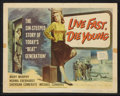 "Movie Posters:Bad Girl, Live Fast, Die Young (Universal International, 1958). Title LobbyCard (11"" X 14""). Bad Girl.. ..."