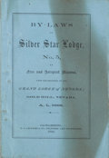 Western Expansion:Goldrush, Free and Accepted Masons: 1866 By-Laws of the Silver Star Lodge No.5, Gold Hill, Nevada....