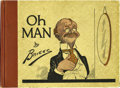 Platinum Age (1897-1937):Miscellaneous, Oh, Man (P.F. Volland, 1919) Condition: GD...