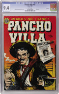 Golden Age (1938-1955):Western, Pancho Villa #nn Vancouver pedigree (Avon, 1950) CGC NM 9.4 Whitepages....