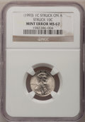 Errors, 1993 1C Lincoln Cent--Struck on a 1993-P Dime--MS67 NGC....