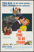 "Movie Posters:Drama, No Time to Be Young (Columbia, 1957). One Sheet (27"" X 41"").Drama.. ..."
