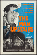 "Movie Posters:Drama, The Man Upstairs (British Lion, 1958). British One Sheet (27"" X 40""). Drama.. ..."