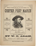 "Military & Patriotic:Indian Wars, 1884 ""Custer Post March"" Sheet Music...."