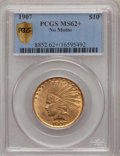 Indian Eagles, 1907 $10 No Periods MS62+ PCGS Secure....