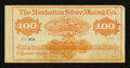 Obsoletes By State:Nevada, Austin, NV- Manhattan Silver Mining Co. $100 circa 1870's. ...