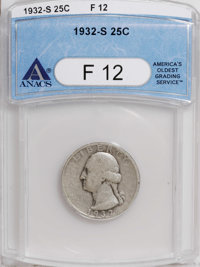 1932-S 25C F12 ANACS. NGC Census: (30/2251). PCGS Population (22/3312). Mintage: 408,000. Numismedia Wsl. Price for NGC/...
