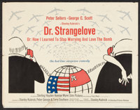 "Dr. Strangelove or: How I Learned to Stop Worrying and Love the Bomb (Columbia, 1964). Half Sheet (22"" X 28"")..."