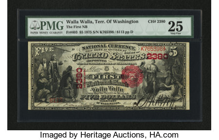 Walla Walla, Washington Territory - $5 1875 Fr. 403 The First NB Ch. # 2380 ...