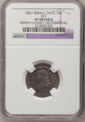 Bust Dimes: , 1821 10C Small Date--Obverse Scratched, Improperly Cleaned--NGCDetails. VF. JR-9. NGC Census: (0/37). PCGS Population (3/...
