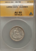 Seated Quarters: , 1842-O 25C Large Date--Cleaned--ANACS. AU50 Details. NGC Census:(2/14). PCGS Population (2/39). Mintage: 769,000. Numismed...