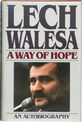 Books:Signed Editions, Lech Walesa. A Way of Hope. New York: Henry Holt andCompany, [1987]. First American edition. Signed by Walesa o...