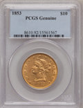 Liberty Eagles, 1853 $10 PCGS Genuine. The PCGS number ending in .92 suggestscleaning as the reason, or perhaps one of the reason, that PC...