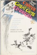 Books:First Editions, Roald Dahl. Charlie and the Great Glass Elevator. The FurtherAdventures of Charlie Bucket and Willy Wonka Chocolate-Mak...