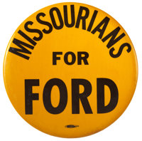 """Gerald Ford: Rare """"Missourians For Ford"""" Pinback"""