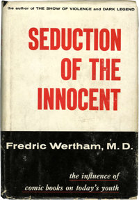 Seduction of the Innocent - First Edition With Bibliographical Note (Rinehart, 1953)