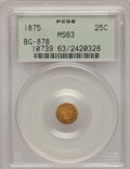 California Fractional Gold: , 1875 25C Indian Round 25 Cents, BG-878, R.3, MS63 PCGS. PCGSPopulation (57/61). NGC Census: (5/12). (#10739)...
