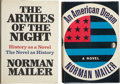 Books:Signed Editions, Norman Mailer. Two Signed First Editions, including: Armies ofthe Night. [and:] An American Dream. Near fin... (Total:2 Items)