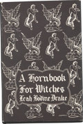 Books:First Editions, Leah Bodine Drake. A Hornbook for Witches. Poems ofFantasy. Sauk City, Wisconsin: Arkham House, 1950....