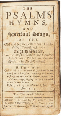 [Bay Psalm Book]. The Psalms, Hymns, and Spiritual Songs, of the Old and New Testament: Faithfully T