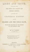 Books:Americana & American History, R. B. Lewis. Light and Truth... Boston, 1844. Secondedition....