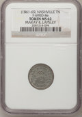 Civil War Merchants, (1861-65) Nashville TN Fuld-690D-8e, Makay and Lapsley, MS62NGC....