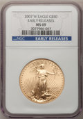Modern Bullion Coins, 2007-W $50 One-Ounce Gold Eagle MS69 NGC. Early Releases. NGCCensus: (0/0). PCGS Population (292/154). Numismedia Wsl. Pr...
