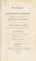 Books:Non-fiction, Alexander Hamilton. The Works of Alexander Hamilton: Comprising His Most Important Official Reports; .....Vol. I...