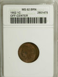 Errors, 1902 1C Indian Cent--Off Center--MS62 Brown ANACS....